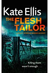 The Flesh Tailor: Book 14 in the DI Wesley Peterson crime series Kindle Edition