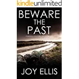 BEWARE THE PAST a gripping crime thriller with a huge twist (Detective Matt Ballard Book 1)