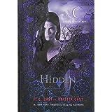 Hidden: A House of Night Novel (House of Night Novels) by P. C. Cast Kristin Cast(2012-10-16)