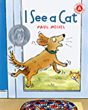 I See a Cat (I Like to Read) (English Edition)