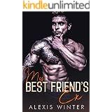 My Best Friend's Ex (Make Her Mine Series Book 4)