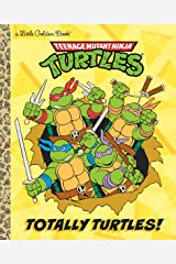 LGB Totally Turtles! (Teenage Mutant Ninja Turtles) Hardcover