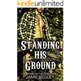 Standing His Ground: Greer (Porter Brothers Trilogy Book 2)