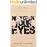 Now Open Your Eyes (Stay With Me Book 3)