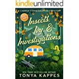 Insects, Ivy, & Investigations: A Camper & Criminals Cozy Mystery Series Book 17