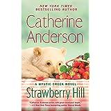 Strawberry Hill: Mystic Creek #5