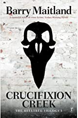 Crucifixion Creek: The Belltree Trilogy, Book One Kindle Edition
