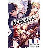The World's Finest Assassin Gets Reincarnated in Another World as an Aristocrat, Vol. 1 (light novel) (The World's Finest Ass