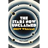 The Stars Now Unclaimed (Volume 1)