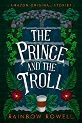 The Prince and the Troll (Faraway collection) Kindle Edition