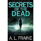 Secrets of the Dead: A British Crime Thriller (A DCI Pilgrim Thriller Book 3)