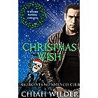Christmas Wish: Insurgents Motorcycle Club (Insurgents MC Romance Book 12)