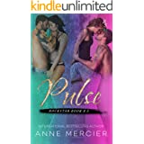 Pulse (Rockstar Book #8.5): A ROCKSTAR ROMANCE (A Rockstar Series Between the Numbers/Holiday Short Story 7)