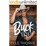 Buck You! (Buck Cowboys Book 2)