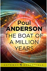 The Boat of a Million Years (Gateway Essentials) Kindle Edition