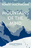 Mountains Of The Mind (English Edition)