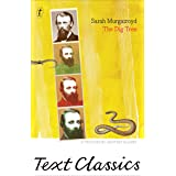 The Dig Tree: Text Classics: The Story of Burke and Wills