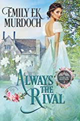 Always the Rival (Never the Bride Book 7) Kindle Edition