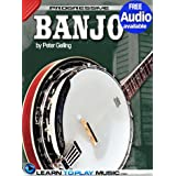 Banjo Lessons for Beginners: Teach Yourself How to Play Banjo (Free Audio Available) (Progressive)