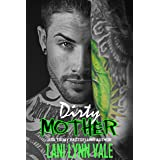 Dirty Mother (The Uncertain Saints MC Book 5)