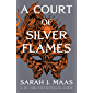 A Court of Silver Flames (A Court of Thorns and Roses) (Engl…