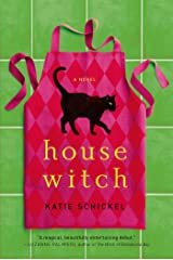 Housewitch: A Novel Kindle Edition