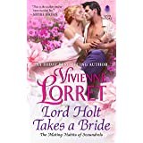 Lord Holt Takes A Bride: 1