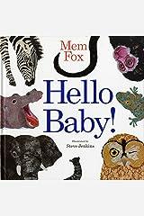 Hello Baby! Hardcover