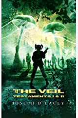 The Veil (Testaments I and II) Kindle Edition