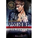 2-Stroke (SEAL Team Alpha Book 14)