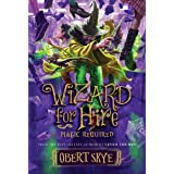 Wizard for Hire, Book 3: Magic Required