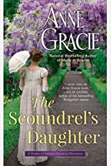 The Scoundrel's Daughter (The Brides of Bellaire Gardens Book 1) Kindle Edition