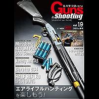 Guns&Shooting Vol.19 (ホビージャパンMOOK)