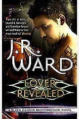Lover Revealed: Number 4 in series (Black Dagger Brotherhood Series) Kindle Edition