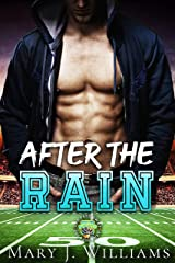 After The Rain: A Sports Romance (One Pass Away Book 1) Kindle Edition