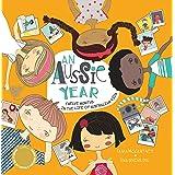An Aussie Year: Twelve Months in the Life of Australian Kids
