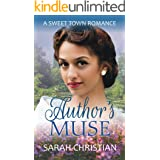 Author's Muse (Sweet Town Clean Historical Western Romance Book 12)