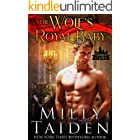 The Wolf's Royal Baby (Marked and Mated Book 1)