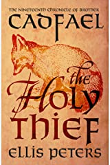 The Holy Thief (Chronicles Of Brother Cadfael Book 19) Kindle Edition