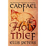 The Holy Thief (Chronicles Of Brother Cadfael Book 19)