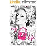 My Stolen Life: a high school bully romance (Stonehurst Prep Book 1)