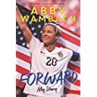 Forward: My Story Young Readers' Edition