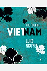 The Food of Vietnam Kindle Edition