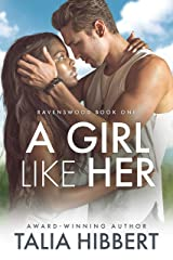 A Girl Like Her: A Small Town Romance (Ravenswood Book 1) Kindle Edition