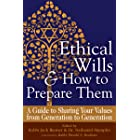 Ethical Wills & How to Prepare Them (2nd Edition): A Guide to Sharing Your Values from Generation to Generation