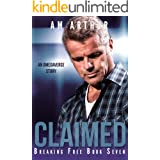 Claimed: An Omegaverse Story (Breaking Free Book 7)