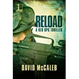 Reload (A Red Ops Thriller Book 2)