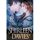 Hard Landing: Book Two in the MacLarens of Fire Mountain Contemporary Romance Series (MacLarens of Fire Mountain Contemporary