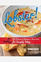 Lobster!: 55 Fresh and Simple Recipes for Everyday Eating Kindle Edition