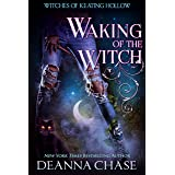Waking of the Witch (Witches of Keating Hollow Book 11)